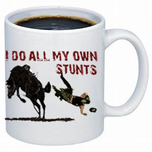 I Do All My Own Stunts coffee mug-western design
