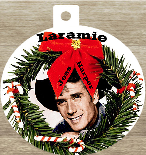 Robert Fuller Christmas ornament. Laramie loved the world over.