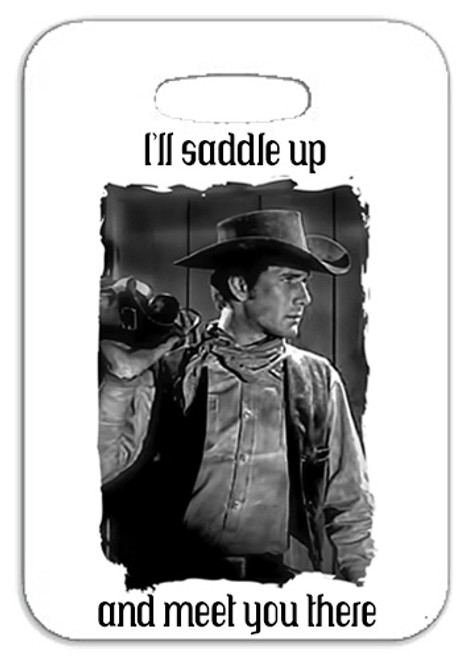 Robert Fuller Luggage Tag- Jess-I'll Saddle up and meet you there