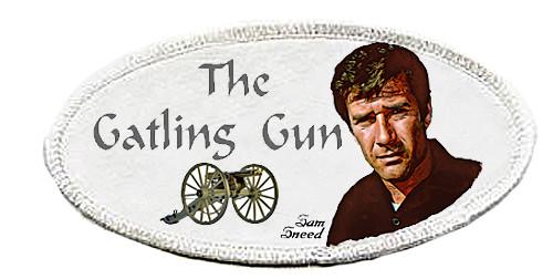 Robert Fuller-Iron on Patch-The Gatling Gun