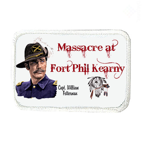 Robert Fuller-Iron on Patch-Massacre at Fort Phil Kearny