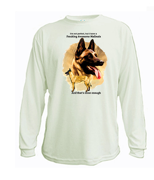 Canine Long Sleeve T shirt Freaking Awesome Malinois