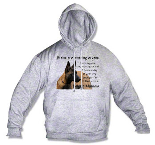 Belgian Malinois Hoodie - Brains work 24/7 until you fall in love with a Belgian Malinois dog
