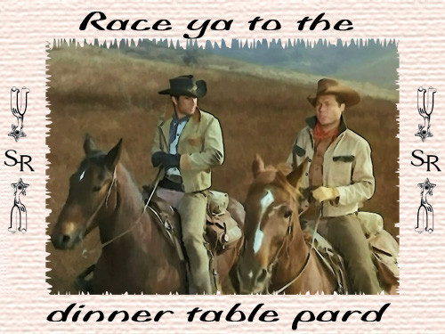 Robert Fuller Linen table placemat - Slim and Jess - Laramie - Race ya to the dinner table pard