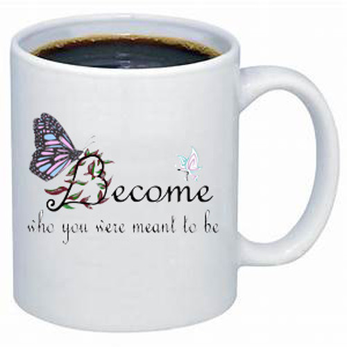 LGBTQ coffee mug: Become who you were meant to be
