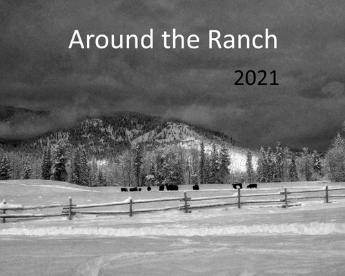 Cover photo for 2021 Around the Ranch black and white photo calendar by the Twin Wranglers