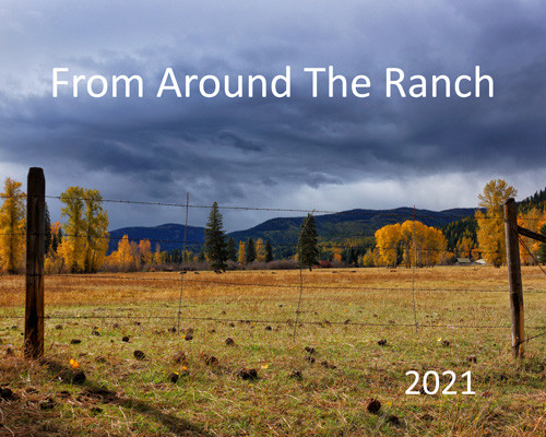From Around the Ranch 2021 Montana color calendar - Front Cover