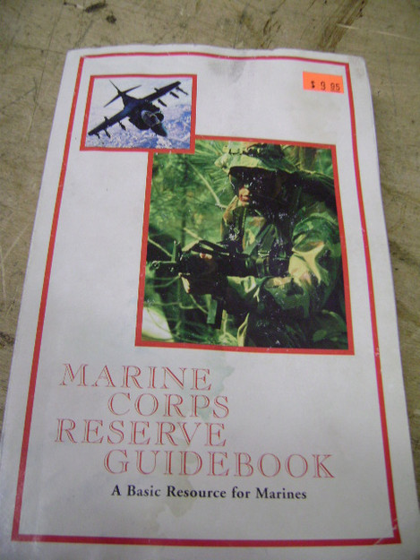 U.S. Marine Corps Reserve Guidebook: A Basic Resource for Marines