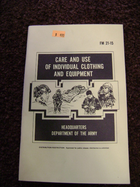 Care and Use of Individual Clothing and Equipment