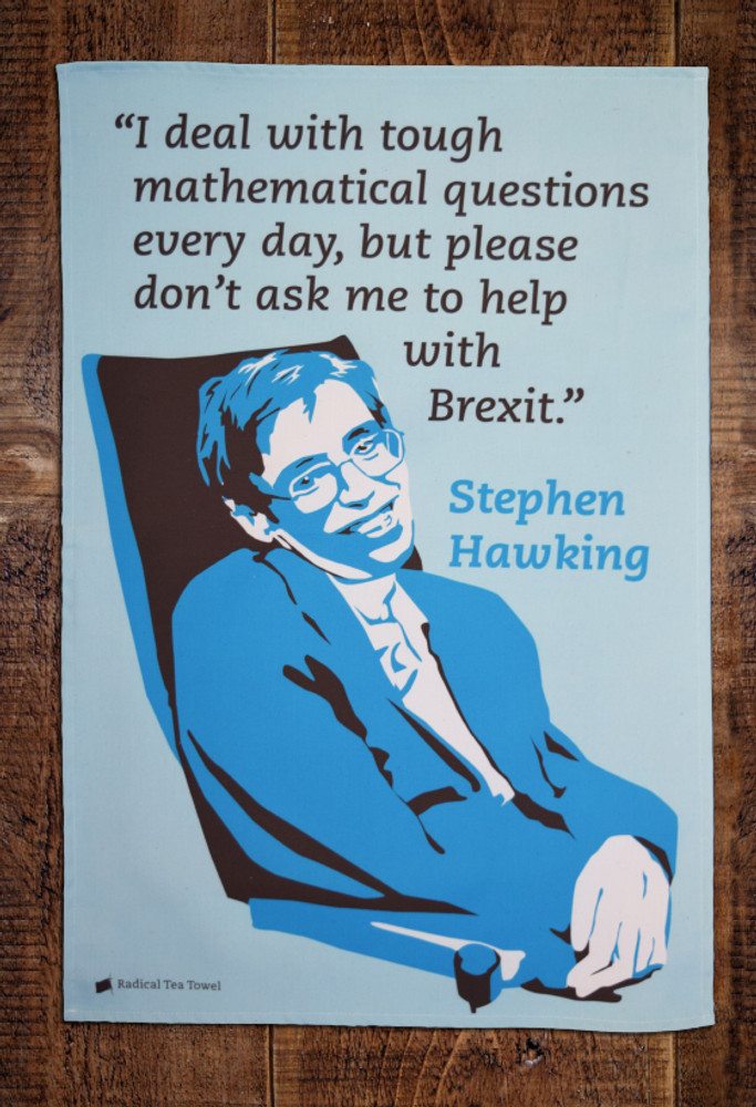 Stephen Hawking Brexit tea towel