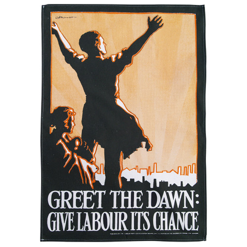 Greet the Dawn Labour tea towel