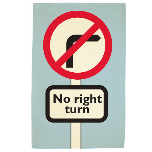 No Right Turn tea towel