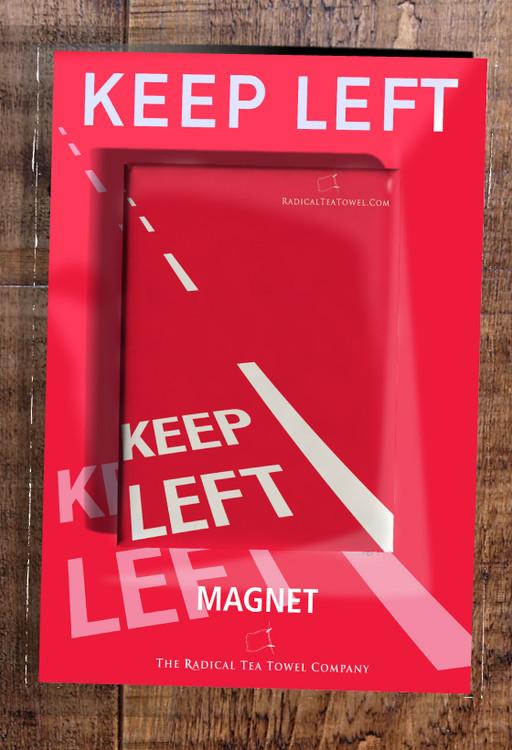 Keep Left fridge magnet