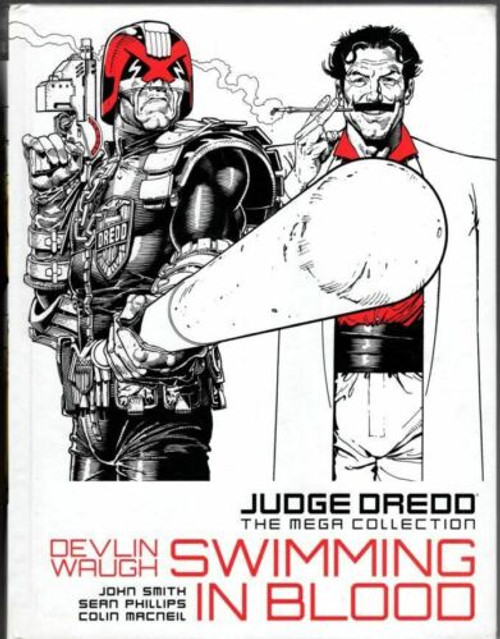 Judge Dredd: The Mega Collection - Devlin Waugh: Swimming In Blood - 2015 - 2000 AD/Hatchette