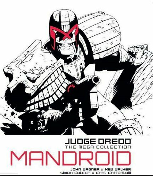 Judge Dredd: The Mega Collection - Mandroid - 2015 - 2000 AD/Hatchette