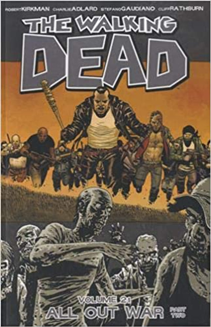 The Walking Dead: Volume 21 - All Out War - 2014 - PB - Image Graphic Novel