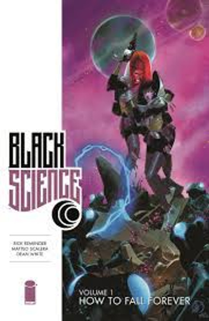 Black Science Volume 1: How To Fall Forever - 2014 - Image Graphic Novel - PB