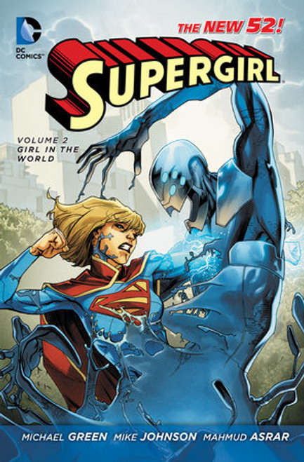 The New 52: Supergirl Volume 2: Girl In The World - 2013 - PB - DC Graphic Novel