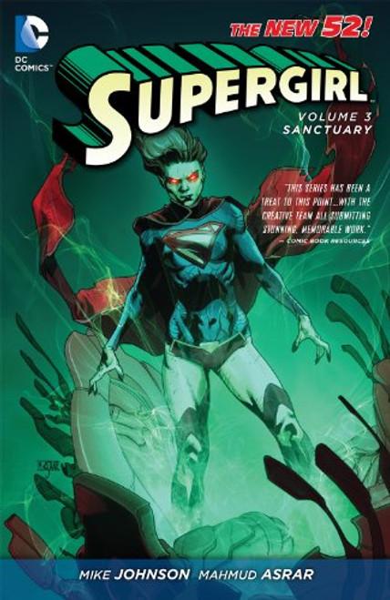 The New 52: Supergirl Volume 3: Sanctuary - 2014 - PB - DC Graphic Novel