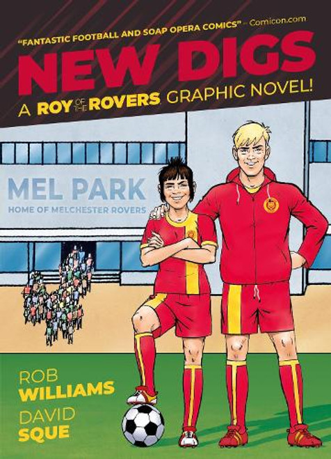 New Digs: A Roy Of The Rovers Graphic Novel - TP - 2021 - Rebellion Graphic Novel