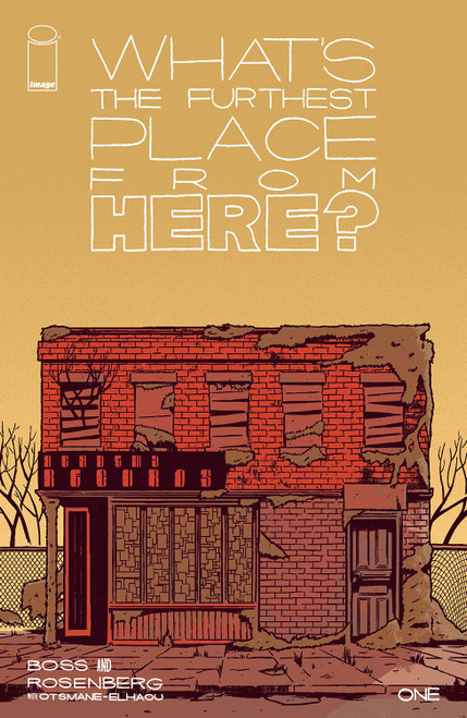 What's The Furthest Place From Here? #1 - 10/11/21 - Image Comic