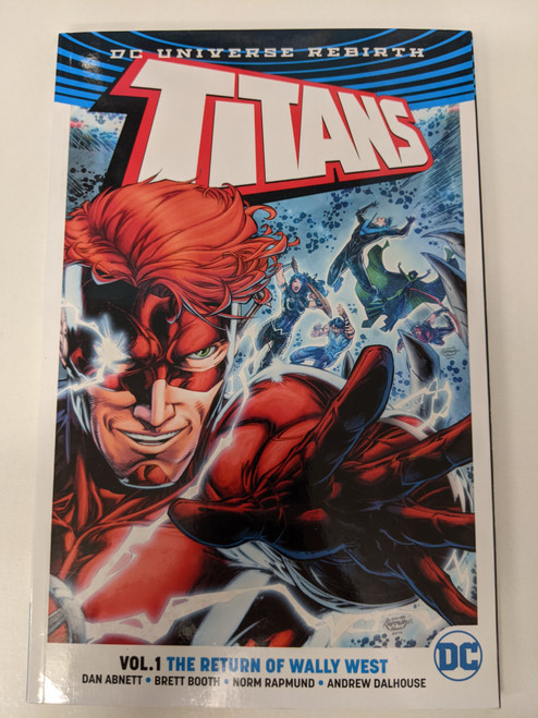 Titans Volume 1: The Return Of Wally West - 2017 - DC Graphic Novel - FN