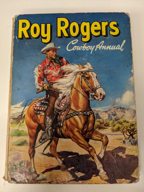 Roy Rogers Cowboy Annual - 1958 - Western Printing and Lithographing Co. - PR