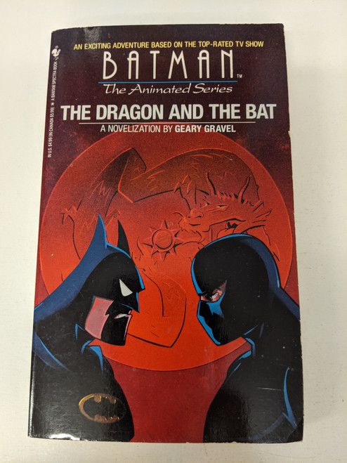 Batman The Animated Series: The Dragon And The Bat - 1994 - DC Paperback Novel - FR