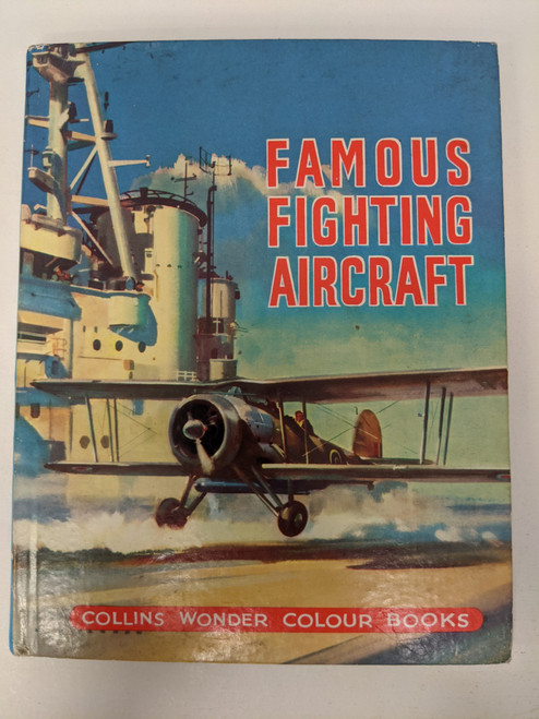 Famous Fighting Aircraft - Collins Wonder Colour Books - VG