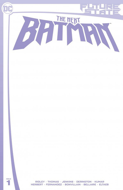 Future State: The Next Batman #1 - DC Comic - Blank Card Stock Variant- Released 5th Jan 2021