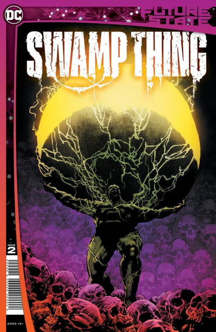 Future State: Swamp Thing #2 - DC Comic - Released 2nd Fenuary 2021