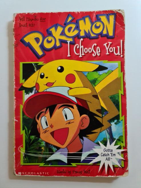 Pokemon: I Choose You! - 1999 - Scholastic Paperback - FR