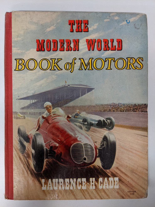 The Modern World Book Of Motors - 1949 - Sampson Low - FR