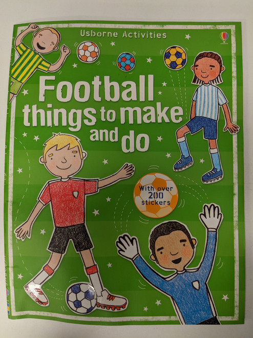 Football Things To Make And Do - 2008 - Usborne Publishing Ltd - GD