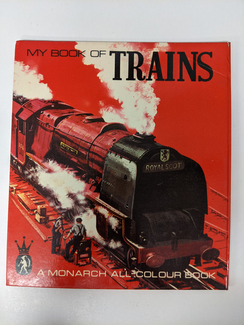 My Book of Trains: A Monarch All Colour Book - 1968 - Monarch - GD