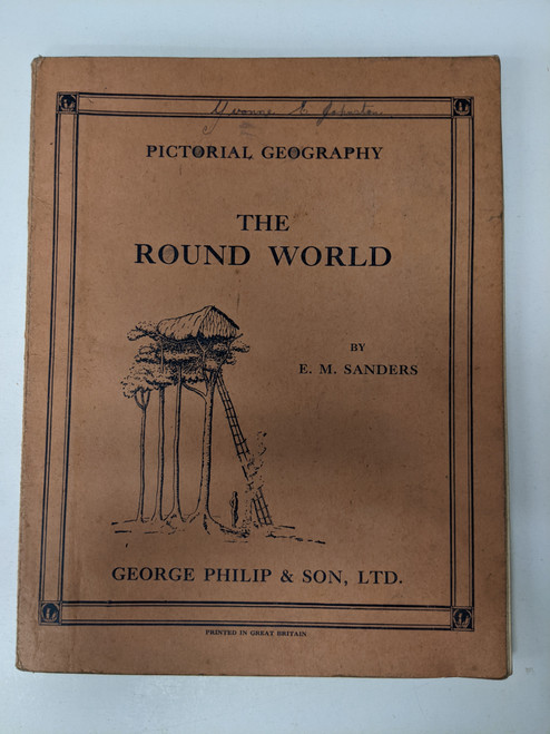 Pictorial Geography: The Round World - 1936 - George Phillip & Son - GD