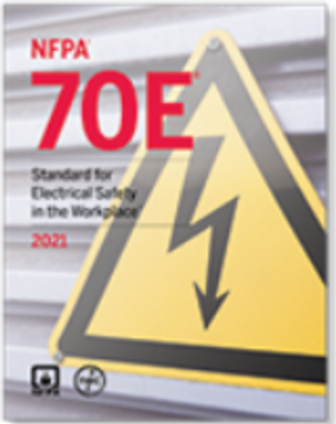 NFPA 70E: Standard for Electrical Safety in the Workplace (2021)