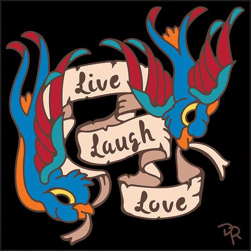 6x6 Tile Live Laugh Love Freebirds