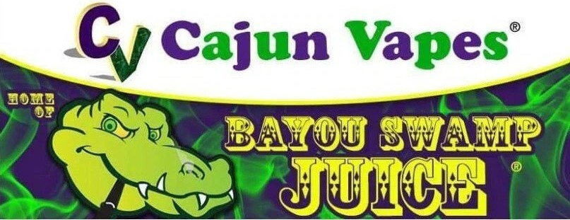 Cajun Vapes Home of Bayou Swamp Juice®