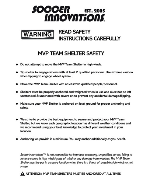 MVP Team Shelter Safety and Anchoring Warnings/Instructions