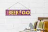 Embossed Metal Sign - Beer to Go