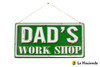 Embossed Metal Sign - Dad's Work shop