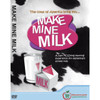 Make Mine Milk