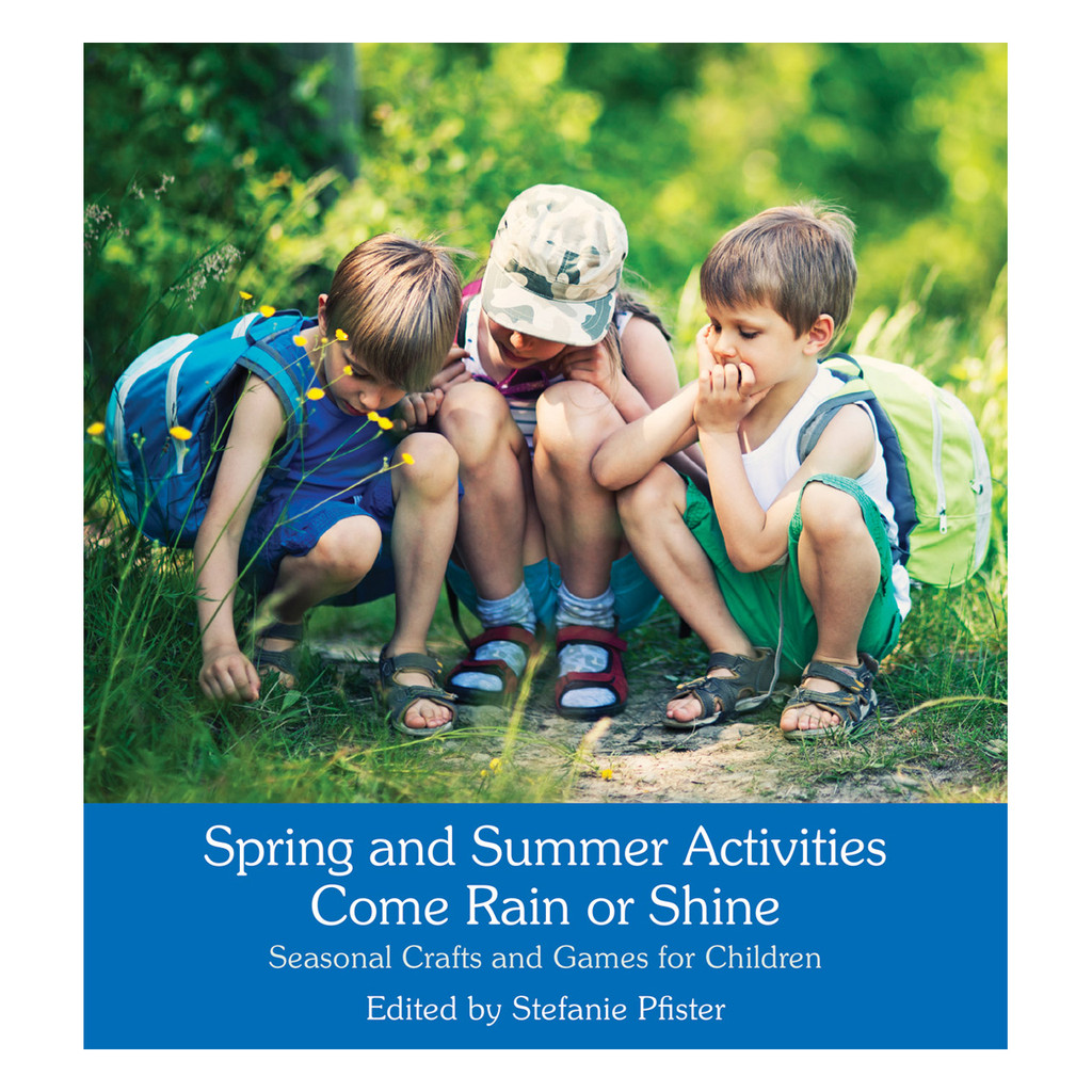 Spring & Summer Activities Come Rain or Shine