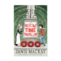 The Reluctant Time Traveller by Janis Mackay.