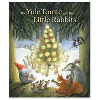 The Yule Tomte and the Little Rabbits, A Christmas Story