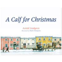 A Calf for Christmas by Astrid Lindgren.  Hardcover.  Floris books.  210 x 270 mm.