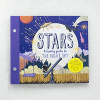 Stars - A Family Guide to the Night Sky