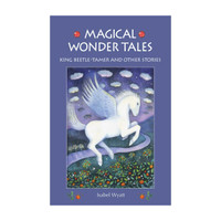 Magical Wonder Tales (for seven years and up)