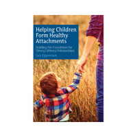 Helping Children Form Healthy Attachments